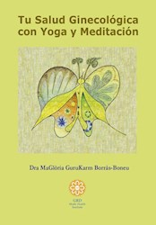 Libro Tu Salud Ginecologica Con Yoga Y Meditacion