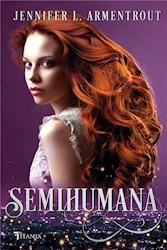 Libro Semihumana  ( Libro 2 Serie Cazadora De Hadas )