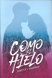Libro Como El Hielo ( Libro 1 Serie Bilogia Hielo )