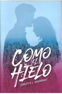 Papel COMO EL HIELO (SAGA HIELO 1) (COLECCION FRESH)