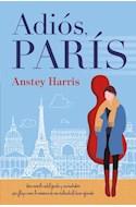 Papel ADIOS PARIS (COLECCION GRANDES RELATOS)