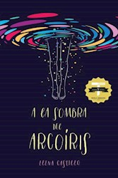 Libro A La Sombra Del Arcoiris