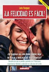 Libro La Felicidad Es Facil!