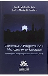 Papel COMENTARIO PSIQUIATRICO A MEMORIAS DE UN LUNATICO
