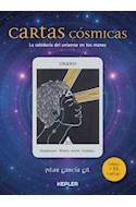 Papel CARTAS COSMICAS LA SABIDURIA DEL UNIVERSO EN TUS MANOS (LIBRO + 36 CARTAS) (CARTONE)