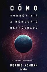 Libro Como Sobrevivir A Mercurio Retrogrado