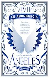 Libro Vivir En Abundancia De La Mano De Los Angeles