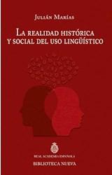 Papel LA REALIDAD HISTORICA Y SOCIAL DEL USO LINGUISTICO