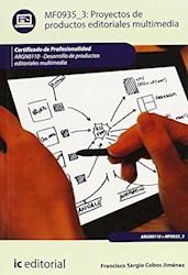 Libro Proyectos De Productos Editoriales Multimedia. Arg
