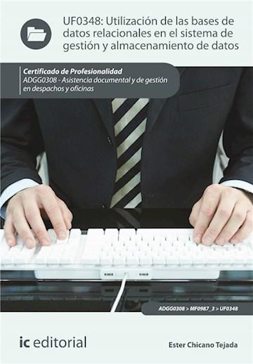E-book Utilización De Las Bases De Datos Relacionales En El Sistema De Gestión Y Almacenamiento De Datos
