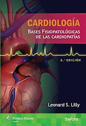 Papel Cardiología. Bases Fisiopatológicas De Las Cardiopatías Ed.6º