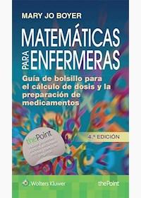 Papel Matemáticas Para Enfermeras, Guía De Bolsillo Para El Cálculo De Dosis Y La Preparación De Medicamen