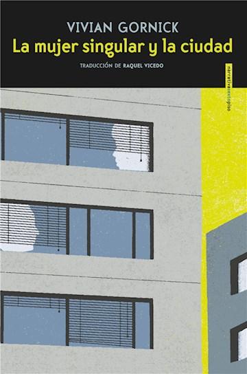 E-book La Mujer Singular Y La Ciudad