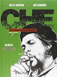 Libro Che Los A/Os De Cuba Una Vida Revolucionaria