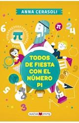 Papel TODOS DE FIESTA CON EL NUMERO PI (COLECCION YOUNG) (RUSTICA)