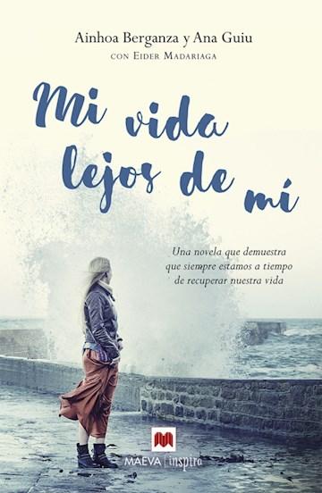 E-book Mi Vida Lejos De Mí