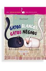 Papel GATOS BLANCOS GATOS NEGROS (COLECCION APRENDE LEYENDO) (CARTONE)