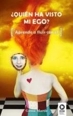 Libro Quien Ha Visto A Mi Ego?