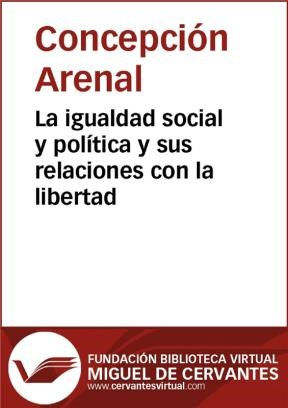 E-book La Igualdad Social Y Política Y Sus Relaciones Con La Libertad