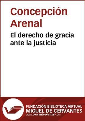 E-book El Derecho De Gracia Ante La Justicia