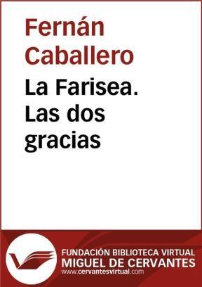 E-book La Farisea. Las Dos Gracias