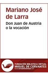 E-book Don Juan de Austria o la vocación