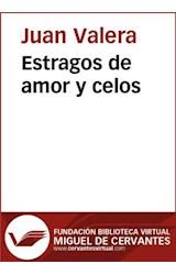 E-book Estragos de amor y celos