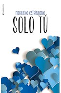 Papel SOLO TU (COLECCION ROMANTICA) (RUSTICA)