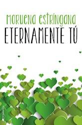 Libro Eternamente Tu