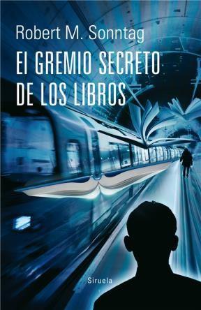 E-book El Gremio Secreto De Los Libros