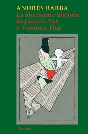 E-book La Alucinante Historia De Juanito Tot Y Verónica Flut