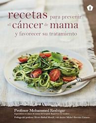 Libro Recetas Para Prevenir El Cancer De Mama Y Favorecer Su Tratamiento