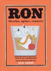 Libro Ron : Mezclar , Agitar , Remover