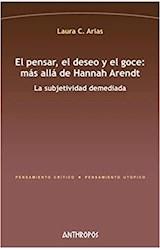 Papel PENSAR, EL DESEO Y EL GOCE: MAS ALLA DE HANNAH ARENDT