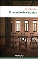 Papel UN MUNDO DE VICTIMAS