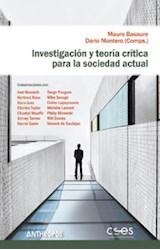 Papel INVESTIGACION Y TEORIA CRITICA PARA LA SOCIEDAD ACTUAL