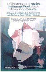 Papel ROSTROS DE LA RAZON: IMMANUEL KANT DESDE HISPANOAMERICA III