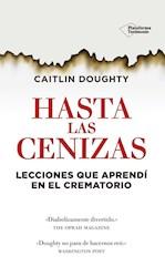 Libro Hasta Las Cenizas