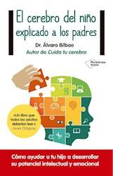 Libro El Cerebro Del Ni/O Explicado A Los Padres