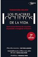 Papel PLACERES OCULTOS DE LA VIDA UNA NUEVA FORMA DE RECORDAR EL PASADO [3 EDICION] (COLEC. ACTUAL)