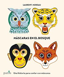 Libro Mascaras Del Bosque