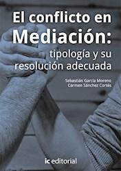 Libro El Conflicto En Mediacion: Tipologia Y Su Resolu