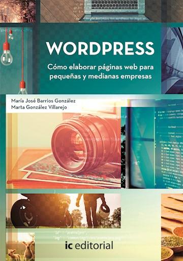 Papel Wordpress. Cómo Elaborar Páginas Web Para Pequeñas Y Medianas Empresas