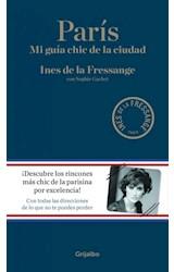 Papel PARIS MI GUIA CHIC DE LA CIUDAD