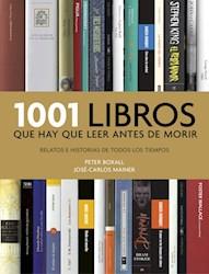 Libro 1001 Libros Que Hay Que Leer Antes De Morir