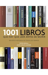 Papel 1001 LIBROS QUE HAY QUE LEER ANTES DE MORIR (COLECCION DIVERSOS) (RUSTICA)