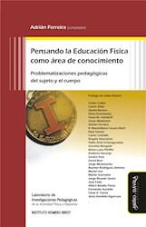 Libro Pensando La Educacion Fisica Como Area De Conoc