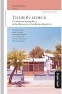 Papel TRAZOS DE ESCUELA (COLECCION EDUCACION CRITICA Y DEBATE) (RUSTICA)