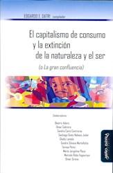 Libro El Capitalismo De Consumo Y La Extincion De La Na