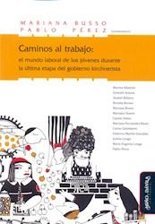 Libro Caminos Al Trabajo: El Mundo Laboral De Los Joven